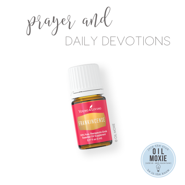 Oils for prayer and devotion