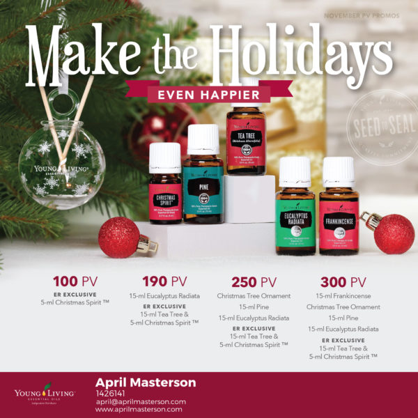 Young Living Christmas Spirit.Young Living November 2017 Promotion April Masterson